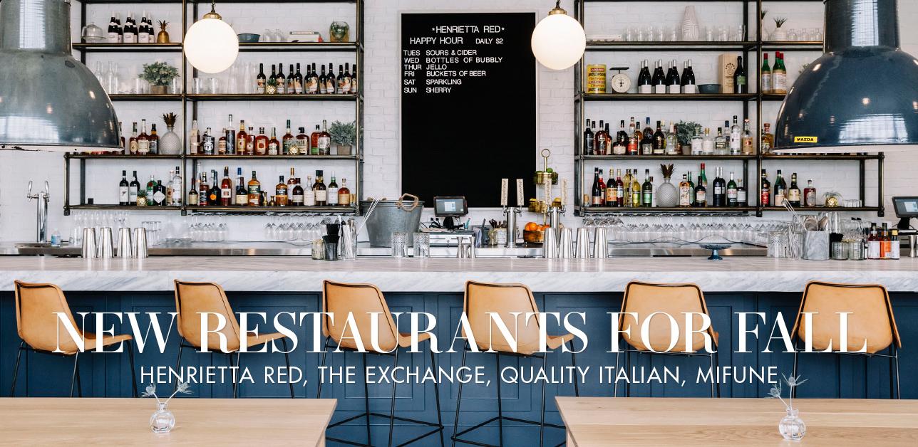 New Restaurants, Fall Roundup